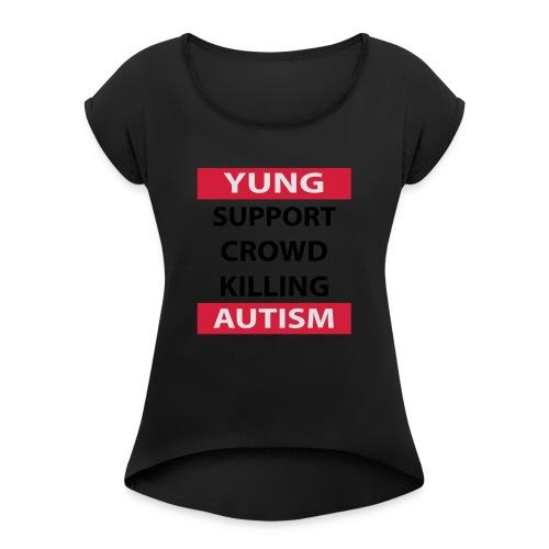 Crowdkill - Vrouwen T-shirt met opgerolde mouwen