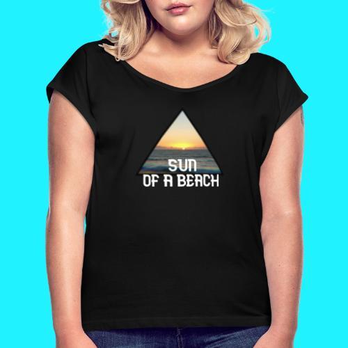 Sun of a beach - Dame T-shirt med rulleærmer