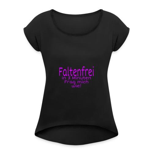 Faltenfrei in 3 Minuten - Frauen T-Shirt mit gerollten Ärmeln