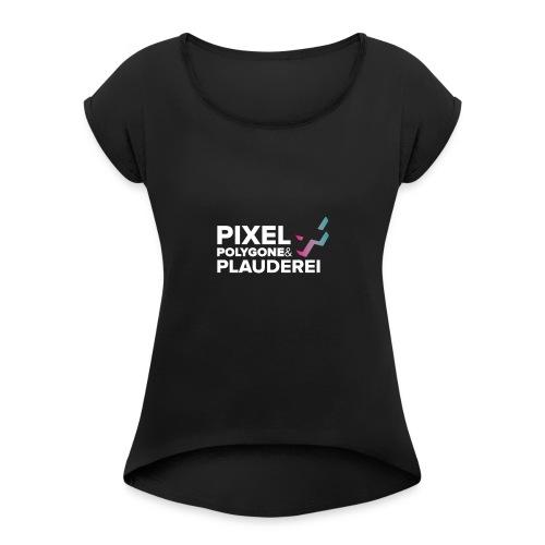 Pixel Polygone Plauderei Logo Weiß - Frauen T-Shirt mit gerollten Ärmeln