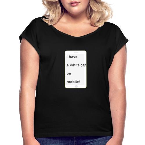 white gap - Frauen T-Shirt mit gerollten Ärmeln