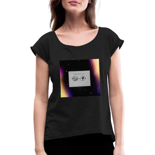 Dangerous - Frauen T-Shirt mit gerollten Ärmeln