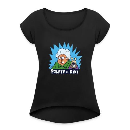 tshirt polete et kiki - T-shirt à manches retroussées Femme