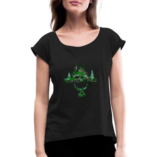 Vorsicht Wild, maske,wald, hirsch,malerei,bunt - Frauen T-Shirt mit gerollten Ärmeln