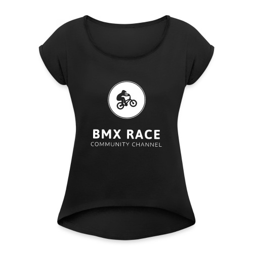 bmxlogo - Women's T-Shirt with rolled up sleeves