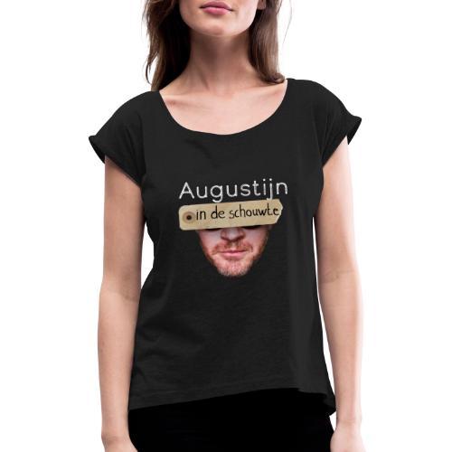 in de schouwte hoes vermandere - Vrouwen T-shirt met opgerolde mouwen