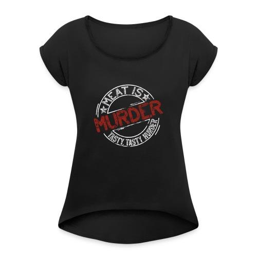 Meat is murder hell - Frauen T-Shirt mit gerollten Ärmeln