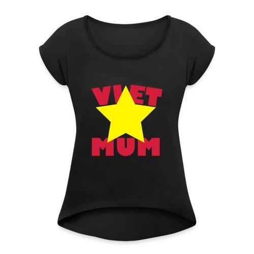 Viet Mum - Vietnam - Mutter - Frauen T-Shirt mit gerollten Ärmeln