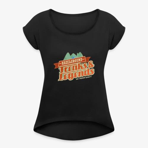 Freaks Legends 2 - Frauen T-Shirt mit gerollten Ärmeln
