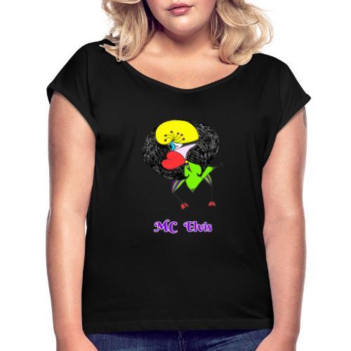 MC Elvis - T-shirt à manches retroussées Femme