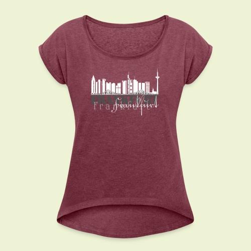 FFM - Frankfurt Skyline - Frauen T-Shirt mit gerollten Ärmeln