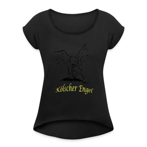 koelner engel - Frauen T-Shirt mit gerollten Ärmeln