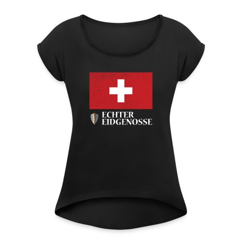 Echter Eidgenosse Schweiz - Frauen T-Shirt mit gerollten Ärmeln