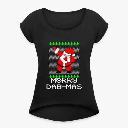 Merry Dabmas Ugly Xmas - Frauen T-Shirt mit gerollten Ärmeln