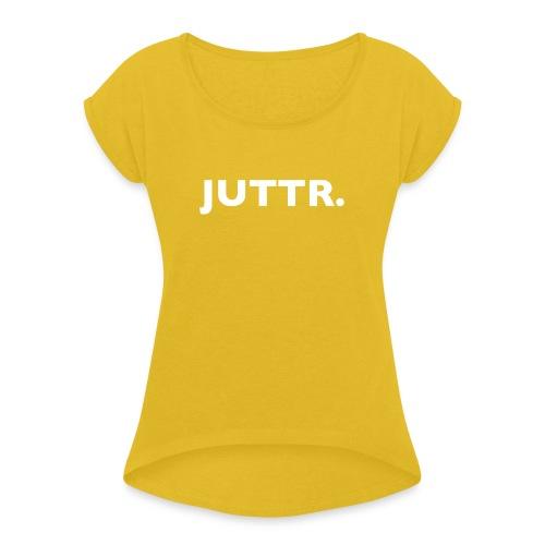 JUTTR. - Vrouwen T-shirt met opgerolde mouwen