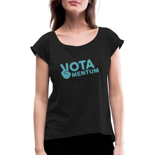 Votamentum Logo - Frauen T-Shirt mit gerollten Ärmeln