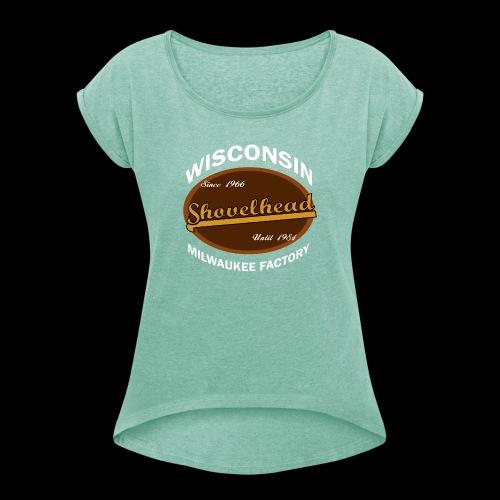 Milwaukee Shovelhead - Frauen T-Shirt mit gerollten Ärmeln
