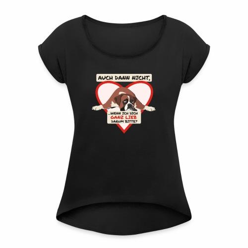 Hundeblick - Frauen T-Shirt mit gerollten Ärmeln