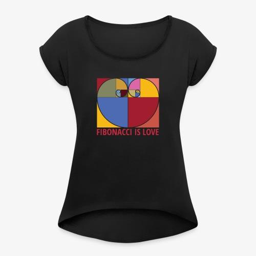 Fibonacci is love - T-shirt à manches retroussées Femme
