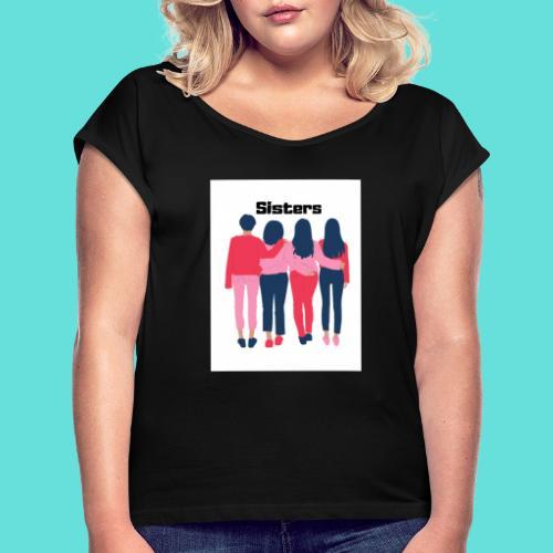 sisters - T-shirt à manches retroussées Femme