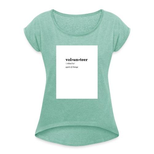 Volontaire - T-shirt à manches retroussées Femme
