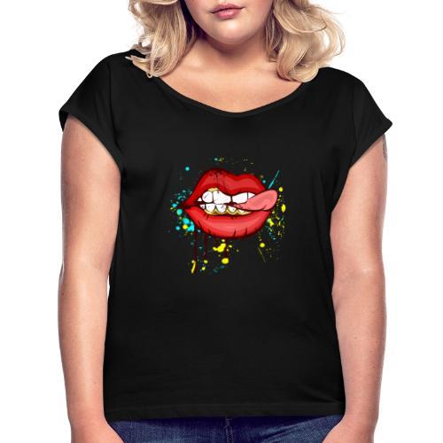 Lippen! - Frauen T-Shirt mit gerollten Ärmeln