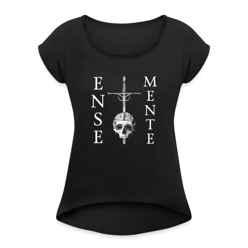 Ense et Mente Logo - T-skjorte med rulleermer for kvinner