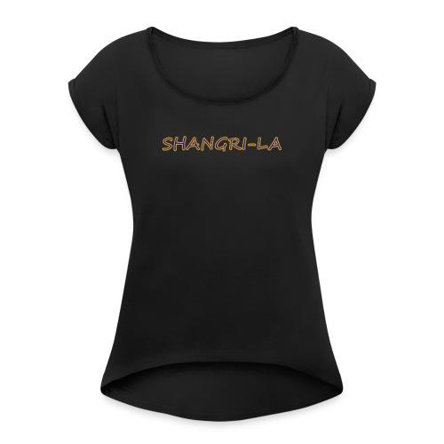 Shangri La goldblau - Frauen T-Shirt mit gerollten Ärmeln
