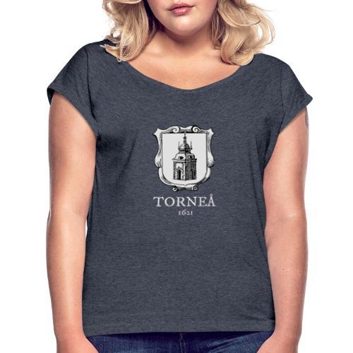 Torneå 1621 vaalea - Naisten T-paita, jossa rullatut hihat