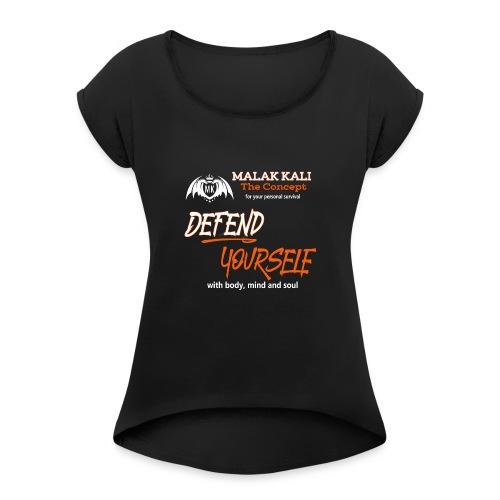 MKlogo defend tshirt2 - Frauen T-Shirt mit gerollten Ärmeln