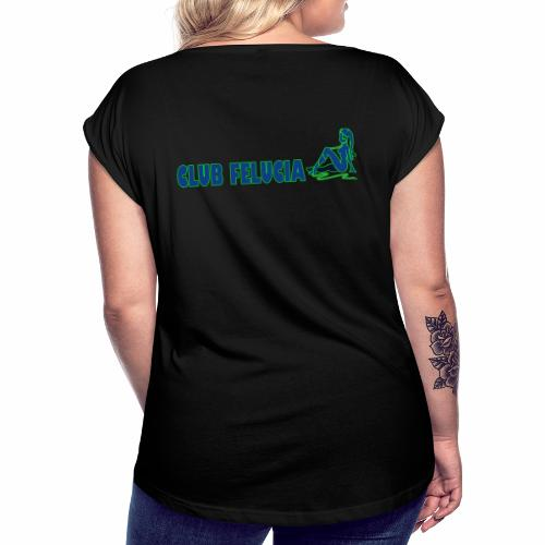 Madame's_Girls - Women's T-Shirt with rolled up sleeves