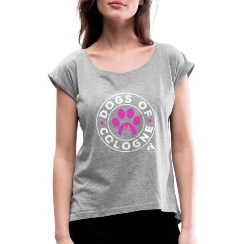Dogs of Cologne - das Original! In Pink! - Frauen T-Shirt mit gerollten Ärmeln