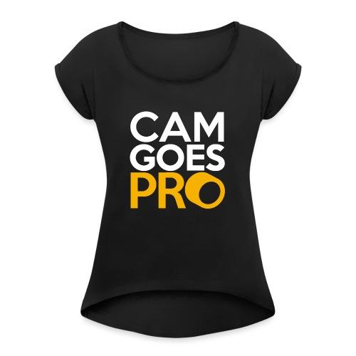 CamGoesPro Gold Shirt - Frauen T-Shirt mit gerollten Ärmeln