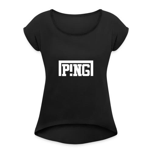 ping2 - Vrouwen T-shirt met opgerolde mouwen
