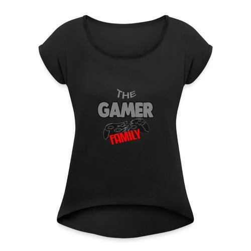 Gamer Family Shirt - Frauen T-Shirt mit gerollten Ärmeln