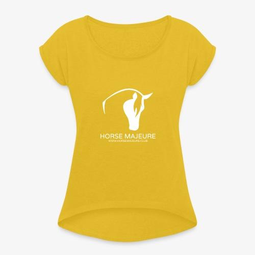 Horse Majeure Logo / Valkoinen - Naisten T-paita, jossa rullatut hihat