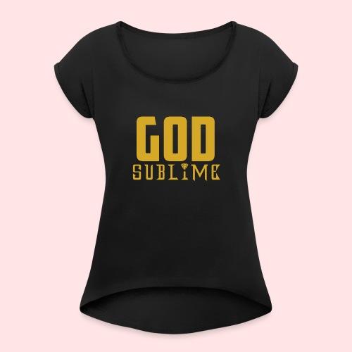 GOD SUBLIME - Camiseta con manga enrollada mujer
