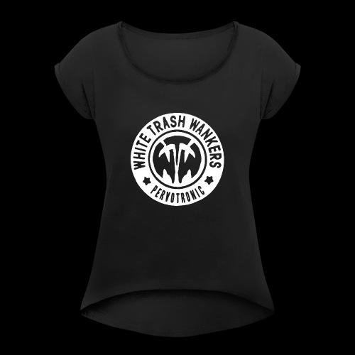 White Trash Wankers Pervotronic-Logo - Frauen T-Shirt mit gerollten Ärmeln