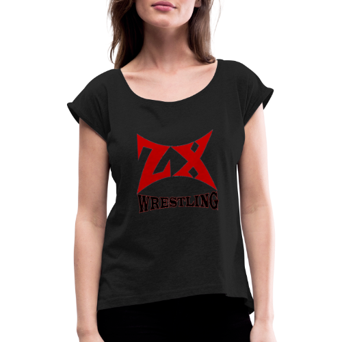 ZX WRESTLING LOGO V3 (FORBIDDEN TO REJECT) - Women's T-Shirt with rolled up sleeves