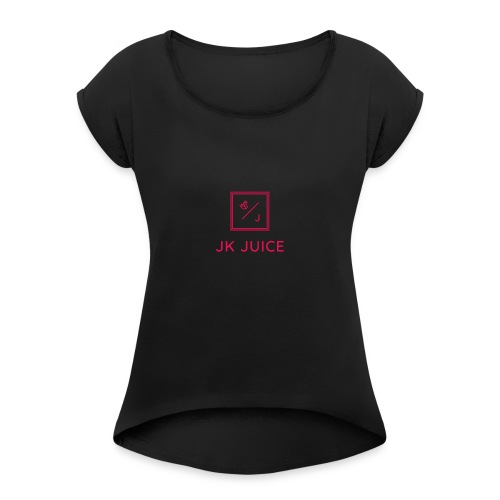 JK WIT DA JUICE - Women's T-Shirt with rolled up sleeves