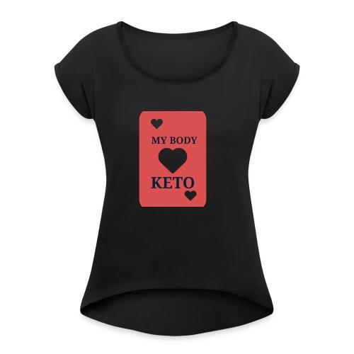 Keto - Vrouwen T-shirt met opgerolde mouwen