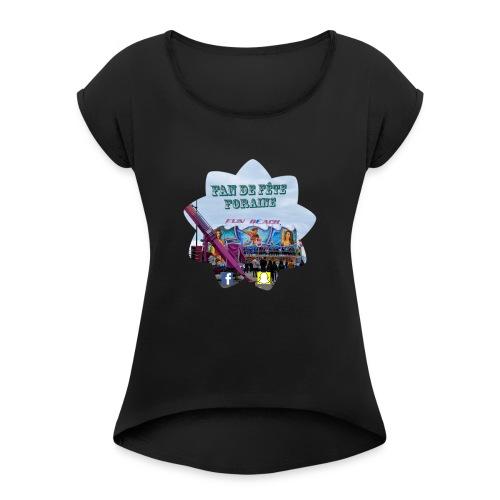 Fan de fête foraine - T-shirt à manches retroussées Femme