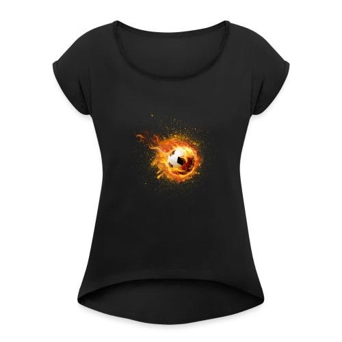fire football - Frauen T-Shirt mit gerollten Ärmeln