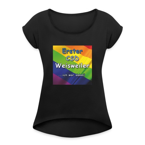 Erster CSD Weisweiler - Frauen T-Shirt mit gerollten Ärmeln