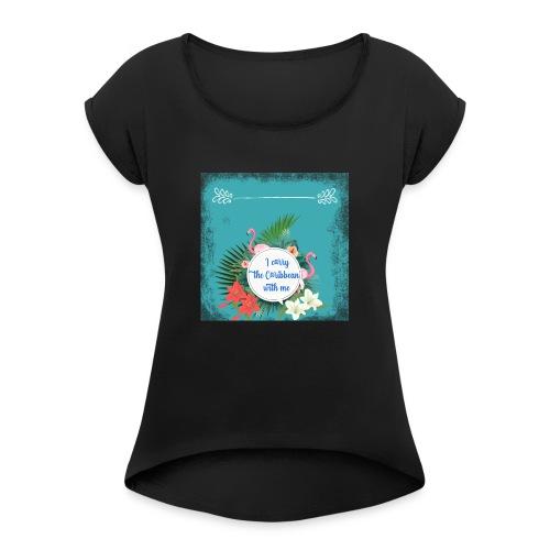 The caribean inside - Camiseta con manga enrollada mujer