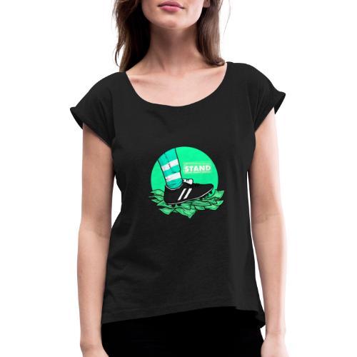 Contra el fútbol moderno - Camiseta con manga enrollada mujer