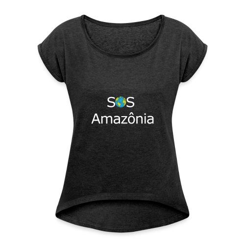SOS the Amazon forest SAVE THE AMAZONAS - T-shirt à manches retroussées Femme