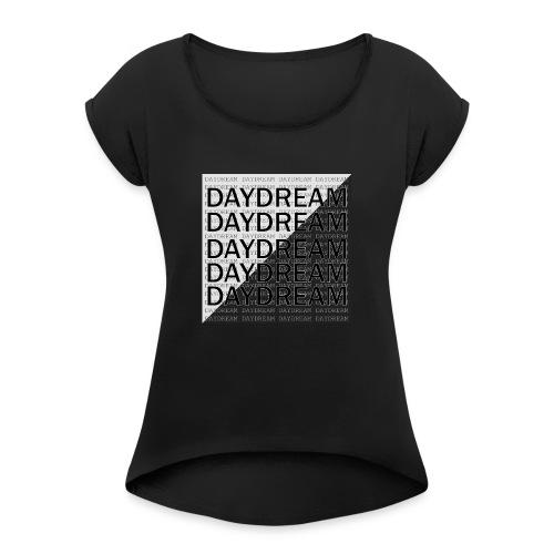 DAYDREAM Glitch - Frauen T-Shirt mit gerollten Ärmeln