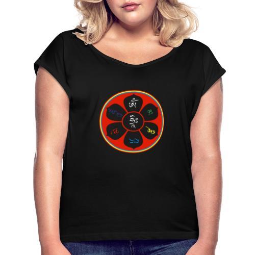 OM MANI - Frauen T-Shirt mit gerollten Ärmeln