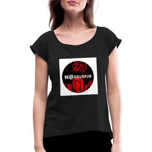 Nadouspub - T-shirt à manches retroussées Femme